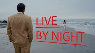 Live By Night | Soundtrack | Chelsea Wolfe - Survive