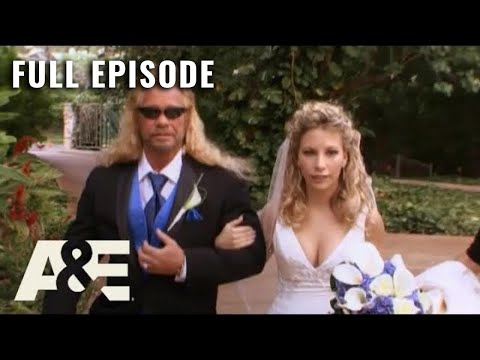 Dog the Bounty Hunter: Full Episode - Father of the Bride (Season 6, Episode 22) | A&E