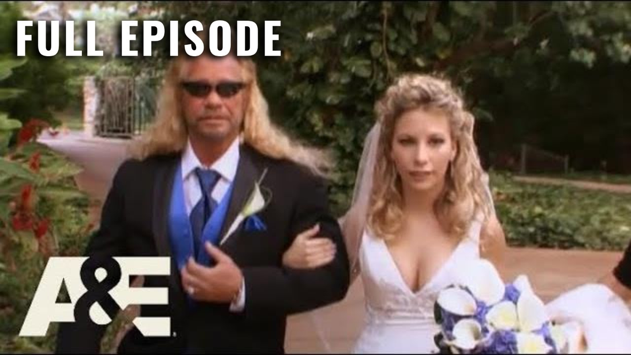 Dog the Bounty Hunter: Full Episode - Father of the Bride (Season 6, Episode 22) | A&E