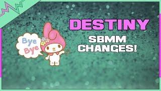 BYE-BYE SBMM! | Destiny Matchmaking Changes