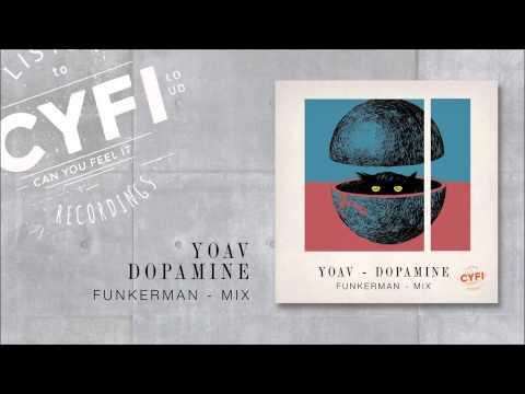 Yoav - Dopamine (Funkerman Mix)