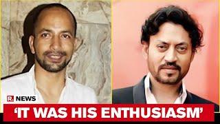 Deepak Dobriyal On Irrfan Khan's Demise: 'Never Let Us Feel He Was Suffering'
