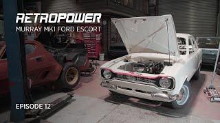 Gordon Murray's Mk1 Escort - Retropower Build Episode 12