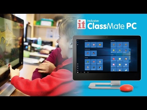 Inclusive ClassMate PC - All-In-One PC for the Classroom