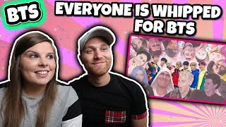 EVERYONE IS WHIPPED FOR BTS REACTION