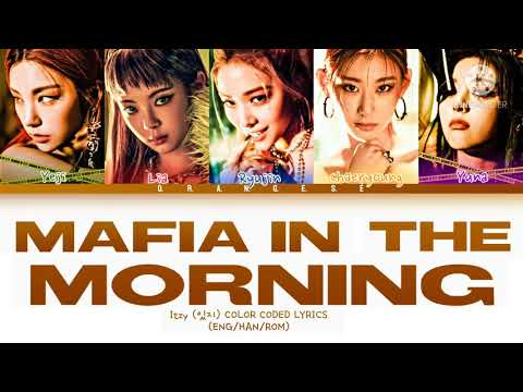 ITZY (있지)- MAFIA IN THE MORNING    COLOR CODED LYRICS (HAN/ROM/ENG) indir
