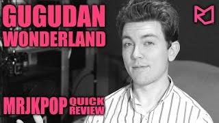 Gugudan Wonderland Quick Review ( Reaction ) - MRJKPOP ( 구구단 )