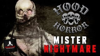 "Creepypasta Stories: ""Mr. Nightmare"" 💀 Hood Horror — Short Scary Stories"