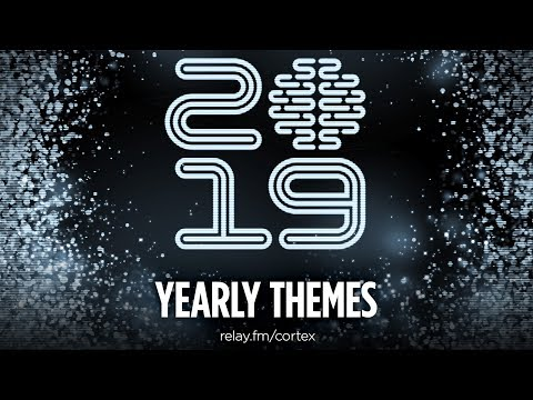 #79 - 2019 Yearly Themes