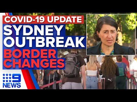Coronavirus: Sydney COVID-19 Outbreak Update, States Close Borders | 9 News Australia