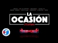 La Ocasion Remix - DJ Luian & Mambo Kingz