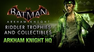 Batman: Arkham Knight - Riddler Trophies - Arkham Knight HQ