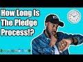 HOW LONG IS THE PLEDGE PROCESS!? | NPHC ADVICE