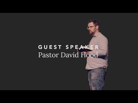 Guest Speaker : Pastor David Hood