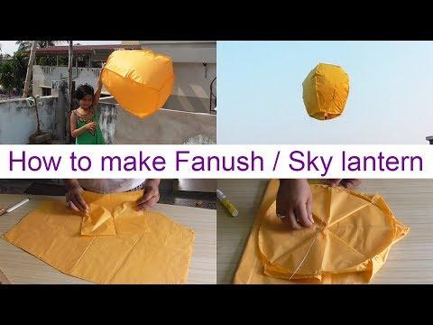 How to make Fanush | Sky Lantern | Hot air balloon at home