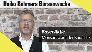 Böhmers Börsenwoche: Bayers Megadeal