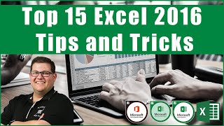 Top 15 Excel 2016 Tips and Tricks