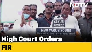 High Court Orders Action Against Kamal Nath, Union Minister Over Covid