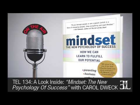 Mindset: The New Psychology Of Success by Carol Dweck TEL 134
