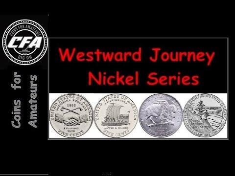 Lewis and Clark Expedition History | Westward Journey Nickel Series | 2004 2005 Nickels