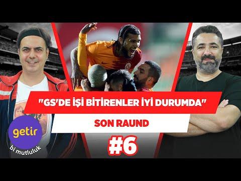 Galatasaray'da işi bitiren oyuncular çok iyi durumda! | Ali Ece & Serdar Ali Çelikler | Son Raund #6