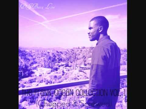 Frank Ocean - No Love (Chopped By @DJButtaBaby)