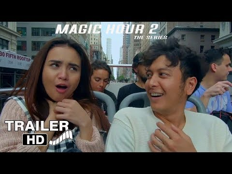 MAGIC HOUR 2 THE SERIES -  OFFICIAL TRAILER (2019)