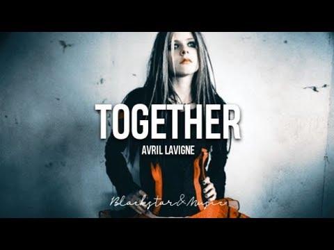 Together || Avril Lavigne || Traducida al español