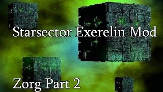 StarSector Exerelin Mod Lets Play- Zorg Part 2