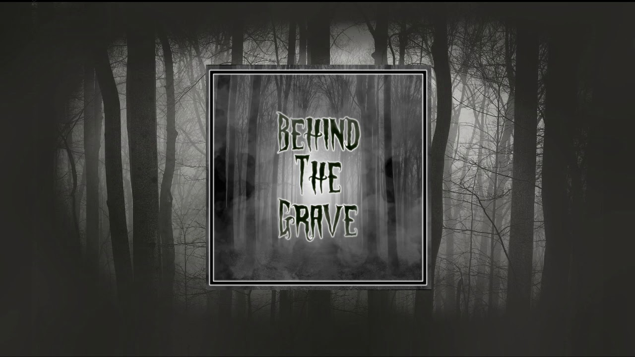 Behind The Grave Horror Music 2020 Ominous Scary Background Music Youtube