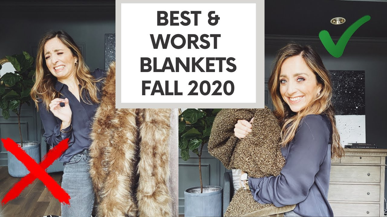 The BEST and WORST Blankets for Fall 2020!