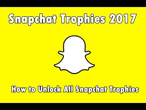 New Snapchat Trophies 2019: How to Unlock All Snapchat Trophies