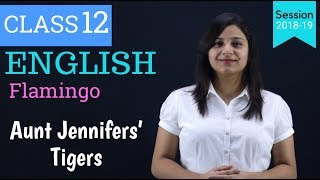 aunts jennifer's tiger summary in hindi | WITH NOTES