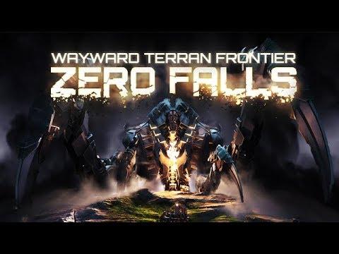 Wayward Terran Frontier: Zero Falls - Trade, Explode, Die