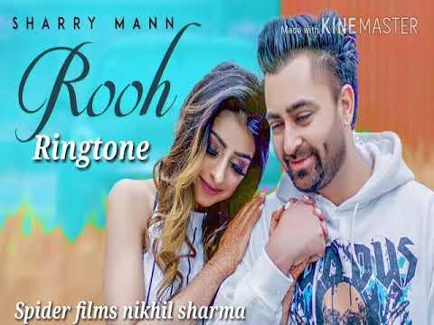 Rooh Ringtone ||Sharry Mann|| New Punjabi Ringtone 2018