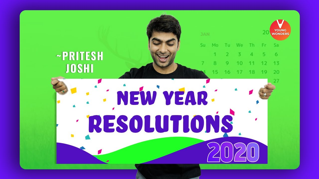 New Year Resolution Ideas For 2020 Pritesh Sir Happy New Year 2020 New Year Goals Vedantu Youtube