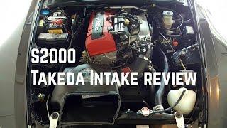 honda s2000 takeda intake review k fipk comparison