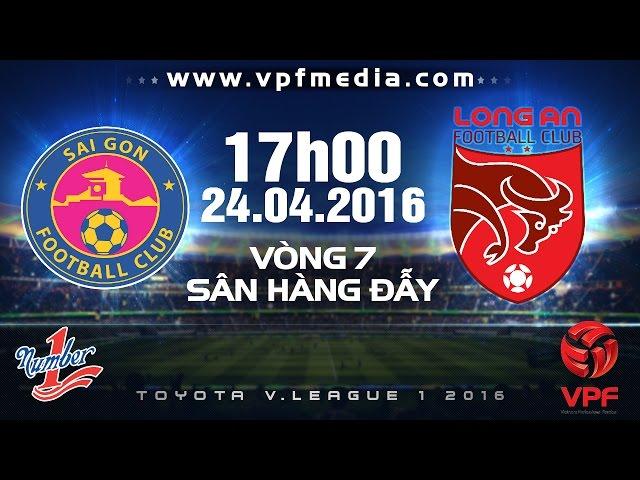 Xem lại: Sài Gòn vs Đồng Tâm Long An