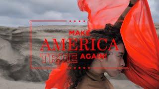 Make America True Again