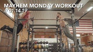 Mayhem Monday Workout // 01.14.19