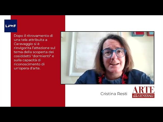 La difficoltà del riconoscimento di un'opera d'arte - Cristina Resti (Arte Generali)