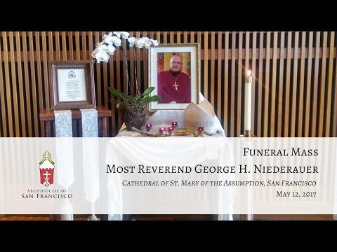 Funeral Mass, Archbishop George H. Niederauer