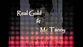 Real Gold ft Mc Tanny - E Bojm Mas Miri (2011)