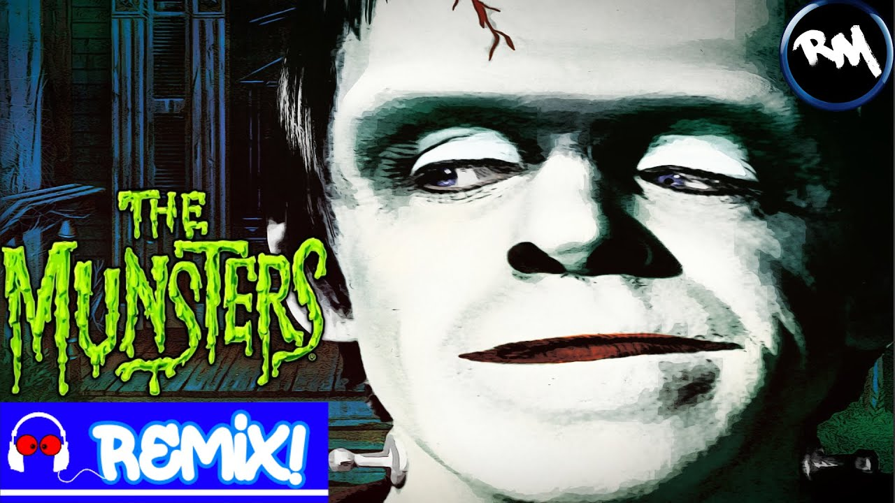 The Munsters (Trap Remix) -RM