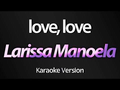 LOVE, LOVE (Karaoke Version) - Larissa Manoela (Cúmplices de Um Resgate) (com letra)