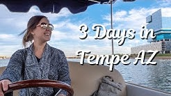 Fun Things to do in Tempe AZ - How to Spend 3 Days in Tempe Arizona