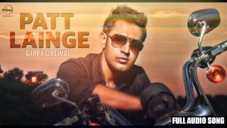 Patt Lainge (Audio Song) - Desi Rockstar 2 - Gippy Grewal Feat.Neha Kakkar | Dr.Zeus | Speed Records
