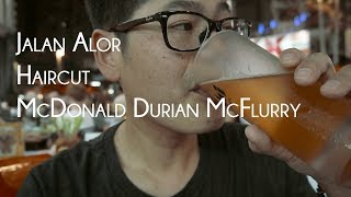 Durian McFlurry, Jalan Alor Malaysia Travel Vlog Day 2 Part 2