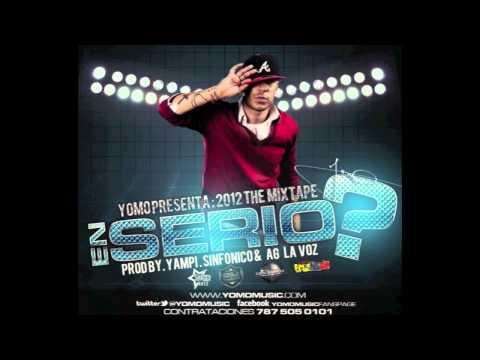 yomo - ya tu veras 2012 el mixtape