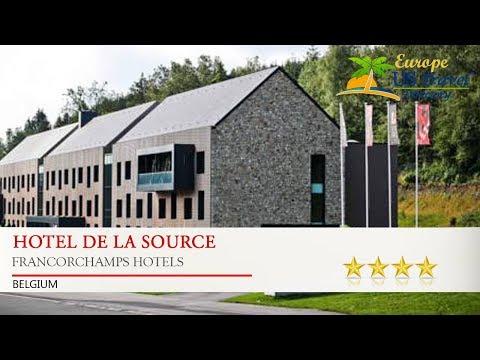 Hotel De La Source - Francorchamps Hotels, Belgium